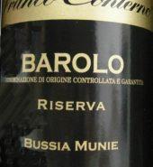 Barolo riserva «Bussia Munie»